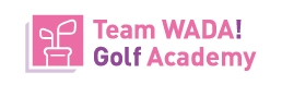 Team WADA! Golf Academy 大相模校 | ティーチングプロによるゴルフレッスン